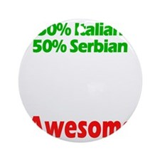 Italian - Serbian Round Ornament