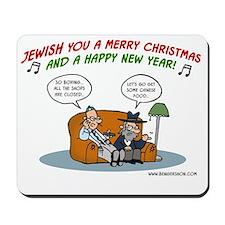 Jewish you a Merry Christmas Mousepad