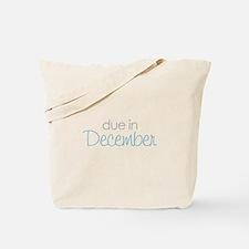 due in december blue Tote Bag