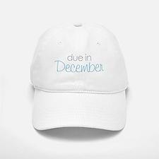 due in december blue Baseball Baseball Cap