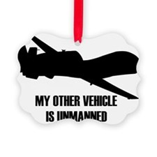 my other vehicle is unmanned  Ornament