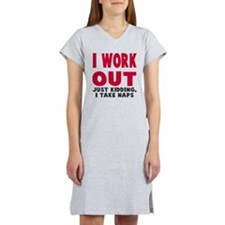 I Work Out Naps Women's Nightshirt