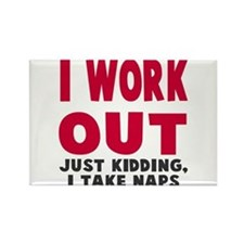 I Work Out Naps Rectangle Magnet