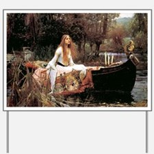 The Lady Of Shallot - 1- 18x13.693 Yard Sign