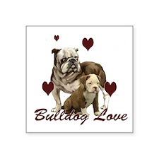 "Bullddog Love Square Sticker 3"" x 3"""