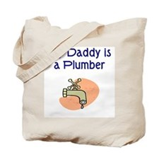 My Daddy Is A Plumber Tote Bag