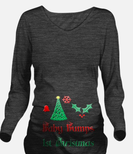 Baby Bumps First Christmas Long Sleeve Maternity T