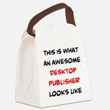 awesome desktop publisher Canvas Lunch Bag