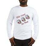 Holy Craps! Long Sleeve T-Shirt