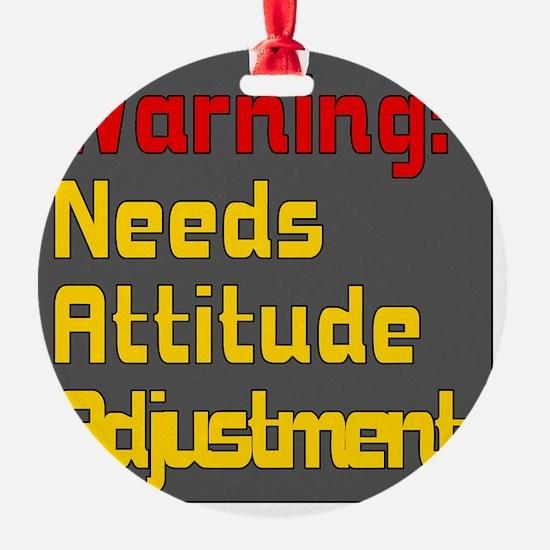 Attitude Adjustment Ornament
