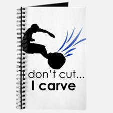 I don't cut, I carve Journal
