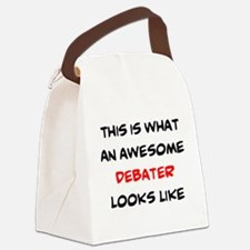 awesome debater Canvas Lunch Bag