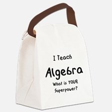 teach algebra Canvas Lunch Bag