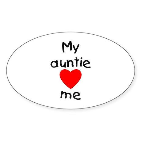 My auntie loves me Oval Sticker