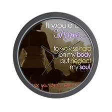 Work Your Body  Soul Wall Clock