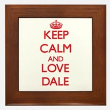 Keep calm and love Dale Framed Tile