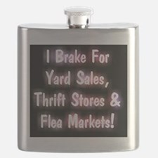I Brake For Yard Sales, Thrift Stores  Flea  Flask