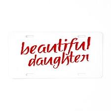 daughteralibi2 Aluminum License Plate