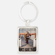 Dont Give Them The Pleasure Portrait Keychain