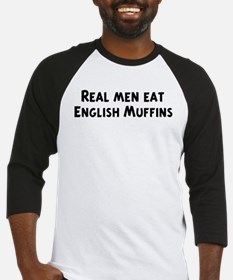 Men eat English Muffins Baseball Jersey