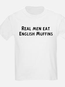 Men eat English Muffins T-Shirt