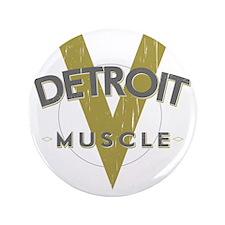 """Detroit Muscle copy 3.5"""" Button"""