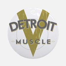 Detroit Muscle copy Round Ornament
