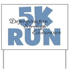 5K Run Blue Yard Sign