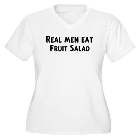 Men eat Fruit Salad Women's Plus Size V-Neck T-Shi
