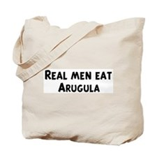 Men eat Arugula Tote Bag