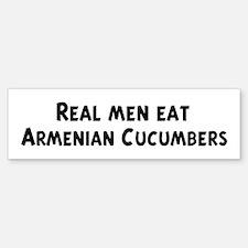 Men eat Armenian Cucumbers Bumper Bumper Bumper Sticker