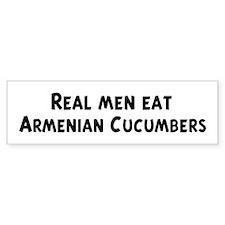 Men eat Armenian Cucumbers Bumper Bumper Sticker