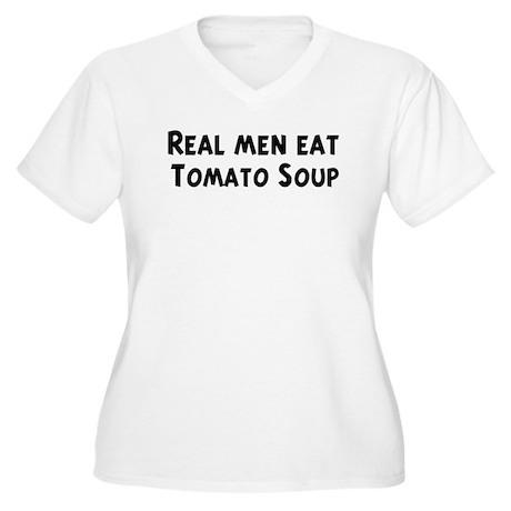 Men eat Tomato Soup Women's Plus Size V-Neck T-Shi