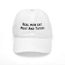 Men eat Meat And Taters Baseball Cap