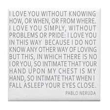 Neruda Quote- Blue Gray Tile Coaster