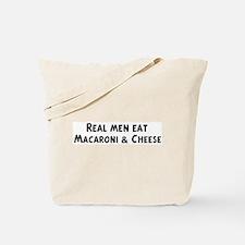 Men eat Macaroni & Cheese Tote Bag