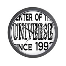 Center of the Universe Since 1992 Wall Clock