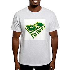 i'm the d.j T-Shirt