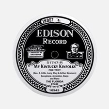 My Kintucky Kinfolks Edison Record Round Ornament