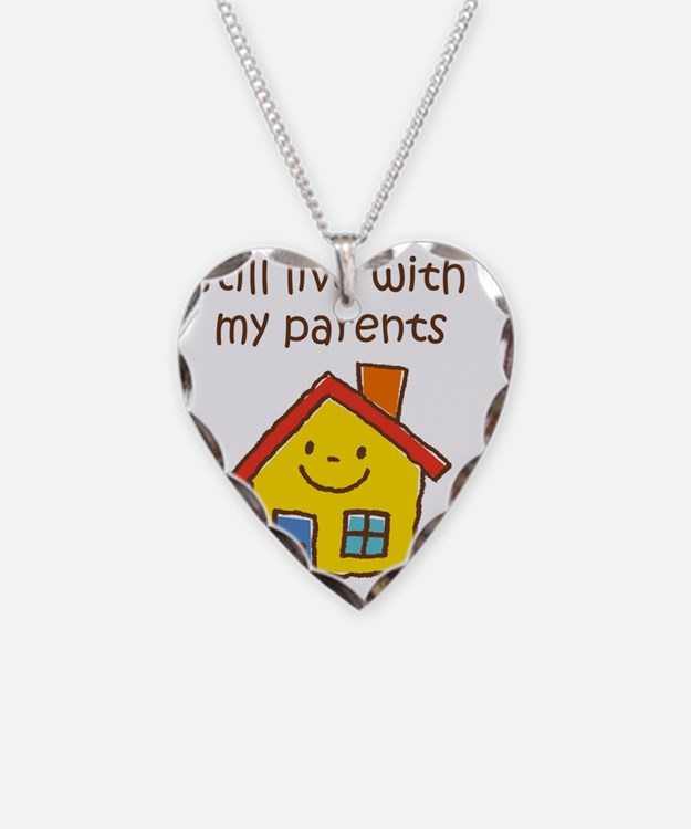 Still Live with Parents Necklace