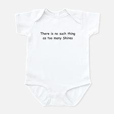 Too Many Shires? Infant Bodysuit
