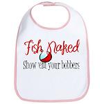 Show 'em your bobbers! Bib