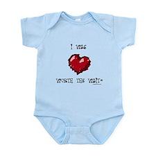 I was worth the wait heart Infant Bodysuit