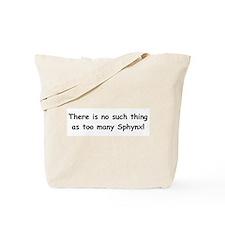 Too many Sphynx? Tote Bag