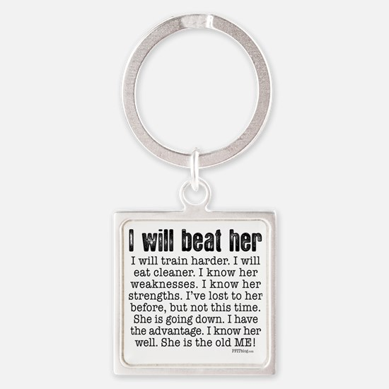I Will Beat Her Square Keychain