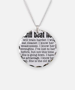 I Will Beat Her Necklace