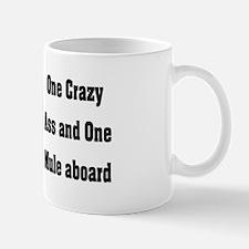 Mule Sense One Crazy Ass Mug