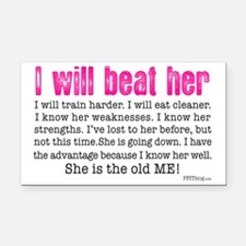 I Will Beat Her Rectangle Car Magnet