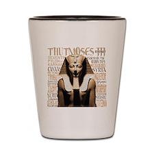 Thutmoses III Shot Glass
