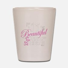 Fit Is Beautiful Shot Glass